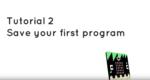 Microbit tutorial 2 - Saving your program