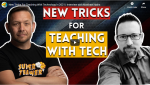 New Tricks For Teaching With Technology in 2021 | Interview with Matthew Hains