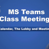 Channel calendars, meeting options and the lobby in MS Teams